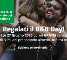 B&B DAY EDIZIONE STRAORDINARIA – SABATO 27 GIUGNO 2020 DORMI GRATIS NEI B&B IN ITALIA E SARDEGNA