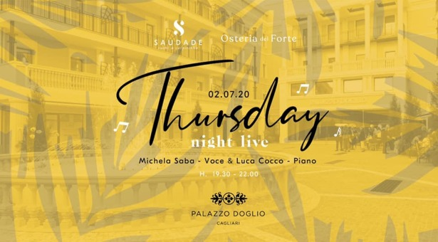 THURSDAY NIGHT LIVE – PALAZZO DOGLIO – CAGLIARI – GIOVEDI 2 LUGLIO 2020