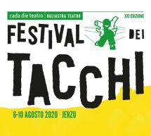 FESTIVAL DEI TACCHI – JERZU – 6-10 AGOSTO 2020
