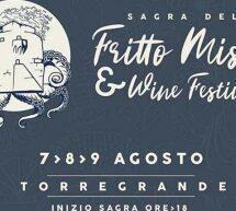 SAGRA DEL FRITTO MISTO E WINE FESTIVAL -TORREGRANDE- 7-8-9 AGOSTO 2020