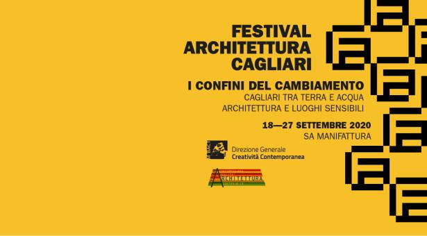 FESTIVAL DELL'ARCHITETTURA – EX MANIFATTURA TABACCHI – CAGLIARI -18-27 SETTEMBRE 2020