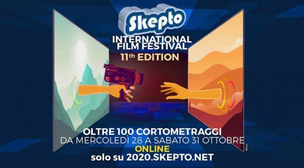 SKEPTO INTERNATIONAL FILM FESTIVAL DIGITAL EDITION -28-31 OTTOBRE 2020
