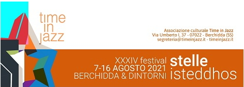 TIME IN JAZZ – BERCHIDDA -7-16 AGOSTO 2021