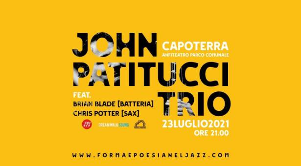 JOHN PATITUCCI TRIO – CAPOTERRA – VENERDI 23 LUGLIO 2021