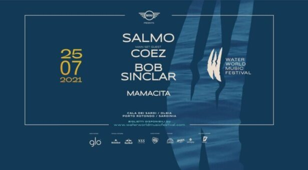 WATER WORLD MUSIC FESTIVAL con SALMO-COEZ-BOB SINCLAIR – DOMENICA 25 LUGLIO 2021
