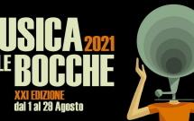 MUSICA SULLE BOCCHE 2021 – 1-29 AGOSTO