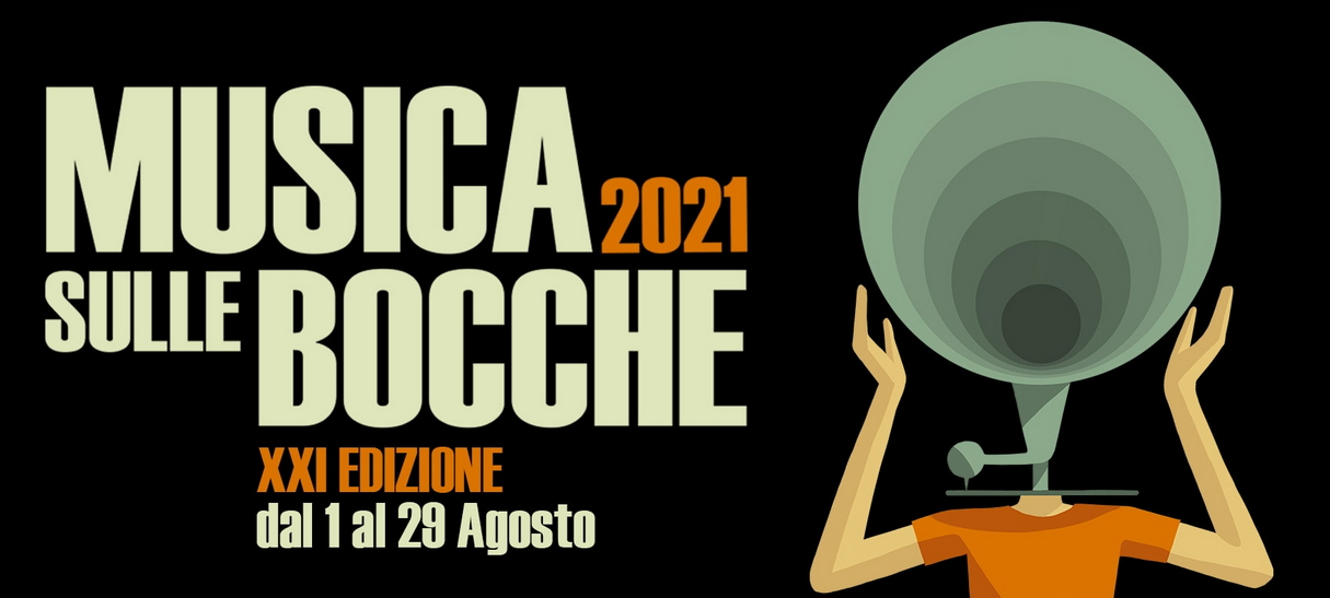MUSICA SULLE BOCCHE 2021