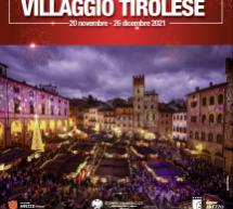 IL VILLAGGIO TIROLESE – AREZZO – 20 NOVEMBRE – 26 DICEMBRE 2021