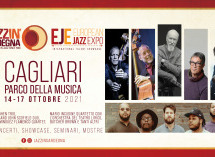 41° FESTIVAL INTERNAZIONALE JAZZ IN SARDEGNA – EUROPEAN JAZZ EXPO – CAGLIARI – 14-17 OTTOBRE 2021