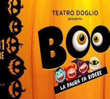 BOO! – LA PAURA FA RIDERE – TEATRO DOGLIO – CAGLIARI – 30-31 OTTOBRE 2021